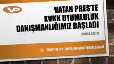 VATAN PRES'TE KVKK-BGYS ÇALIŞMALARIMIZ DEVAM EDİYOR.