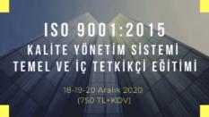 ISO 9001:2015 TEMEL VE İÇ TETKİKÇİ EĞİTİMİ ONLINE EĞİTİM 18-19-20 ARALIK