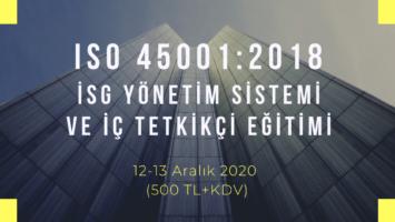 ISO 45001:2018 TEMEL VE İÇ TETKİKÇİ EĞİTİMİ ONLINE EĞİTİM 12-13 ARALIK